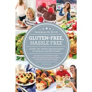 Gluten Free, Hassle Free, Second Edition