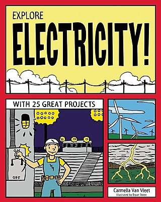 EXPLORE ELECTRICITY!: WITH 25 GREAT PROJECTS (Explore Your World) 611350