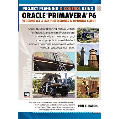 Project Planning and Control Using Oracle Primavera P6