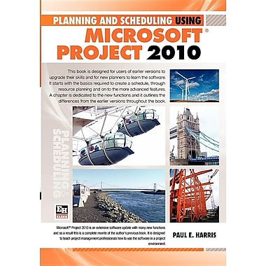 Planning and Scheduling Using Microsoft Office Project 2010