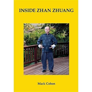 Inside Zhan Zhuang