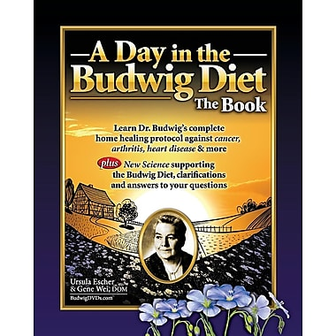 A Day in the Budwig Diet: The Book