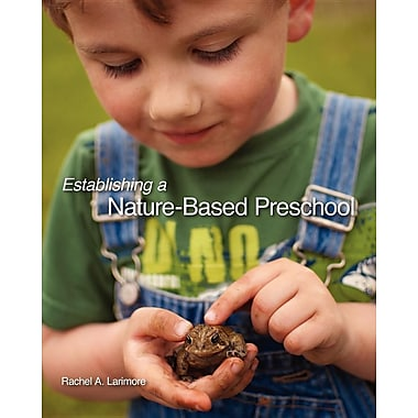 Establishing a Nature-Based Preschool