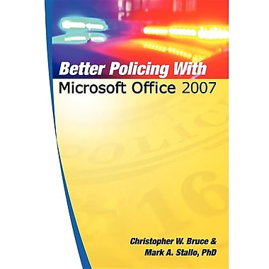 Better Policing With Microsoft Office 2007
