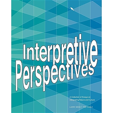 Interpretive Perspectives: A Collection of Essays on Interpreting Nature and Culture