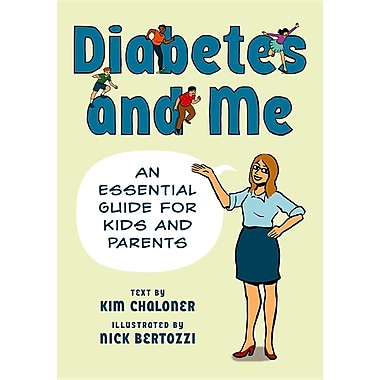 Diabetes and Me: An Essential Guide for Kids and Parents(Paperback)