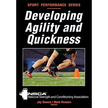 Developing Agility and Quickness (Sports Performance)