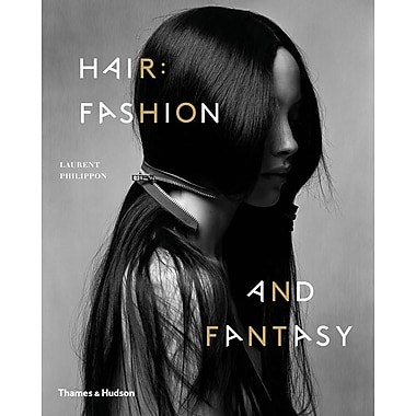 Hair: Fashion and Fantasy [Paperback]
