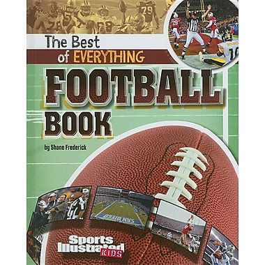 The Best of Everything Football Book (The All-Time Best of Sports)