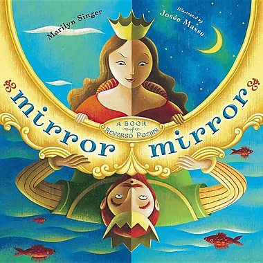 Mirror Mirror: A Book of Reversible Verse