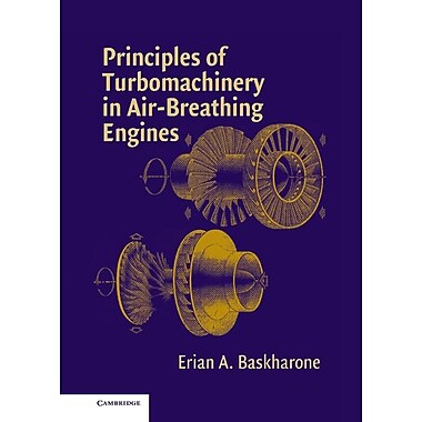 Principles of Turbomachinery in Air-Breathing Engines