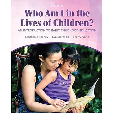 Who Am I in the Lives of Children? An Introduction to Early Childhood Education, Used Book