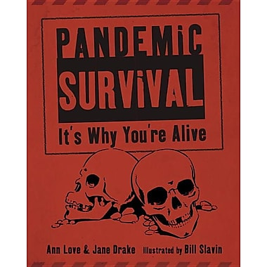 Pandemic Survival: It's Why You're Alive