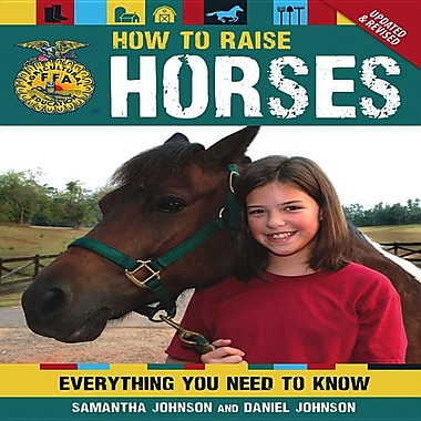 How To Raise Horses: Everything You Need to Know (FFA)