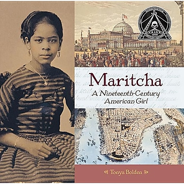 Maritcha: A Nineteenth-Century American Girl (Coretta Scott King Honor - Author Honor Title