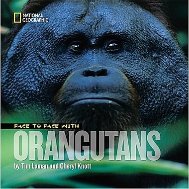 Face to Face With Orangutans (Face to Face with Animals)