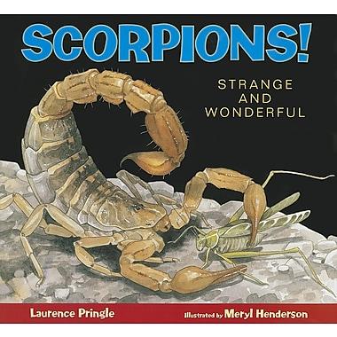 Scorpions!: Strange and Wonderful
