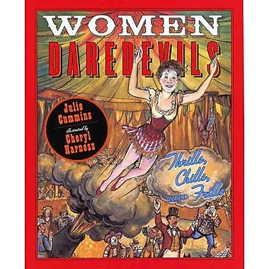 Women Daredevils: Thrills, Chills, and Frills
