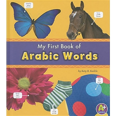 My First Book of Arabic Words (Bilingual Picture Dictionaries) (Multilingual Edition)