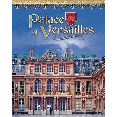 Palace of Versailles (Castles, Palaces & Tombs)