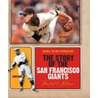 The Story of the San Francisco Giants (Baseball: The Great American Game)