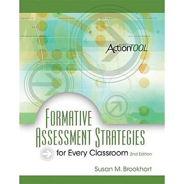 Formative Assessment Strategies for Every Classroom: An ASCD Action Tool