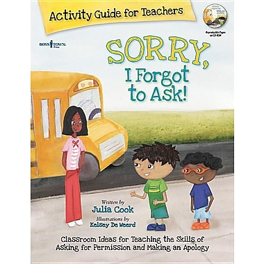 Sorry, I Forgot to Ask! Activity Guide for Teachers (Best Me I Can Be!)
