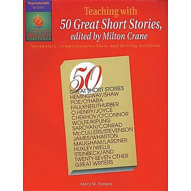 Teaching With 50 Great Short Stories: Vocabulary, Comprehension Tests, & Writing Activities