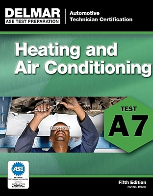 ASE Test Preparation - A7 Heating and Air Conditioning (ASE Test Prep 585240