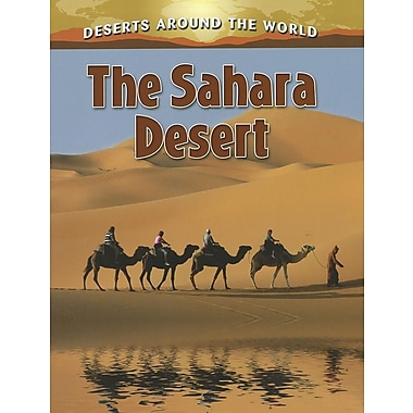 The Sahara Desert (Deserts Around the World) (Paperback)