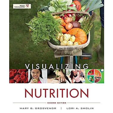 Visualizing Nutrition: Everyday Choices 2nd Edition with Booklet t/a Nutrition