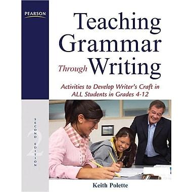Teaching Grammar Through Writing