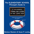 The Elementary School Principal's Guide to a Successful Opening and Closing of the School Year