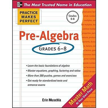 Practice Makes Perfect Pre-Algebra