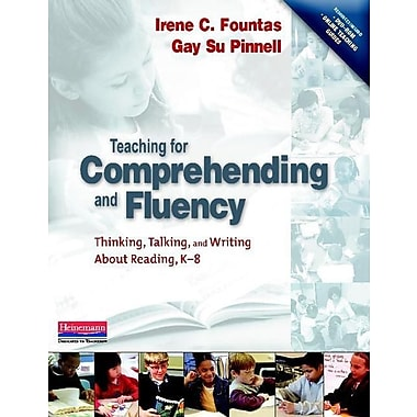Teaching for Comprehending and Fluency: Thinking, Talking, and Writing About Reading, K-8, New Book