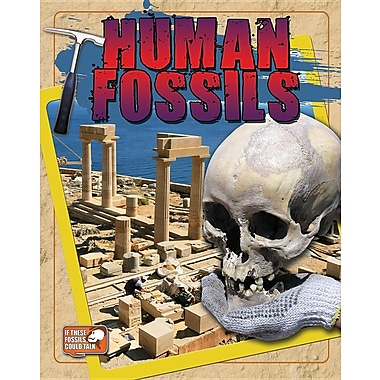 Human Fossils (If These Fossils Could Talk)