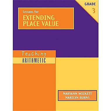 Teaching Arithmetic: Lessons for Extending Place Value, Grade 3