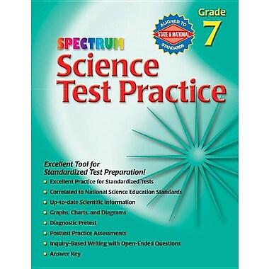 Science Test Practice, Grade 7 (Spectrum Science Test Practice)