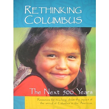 Rethinking Columbus: The Next 500 Years
