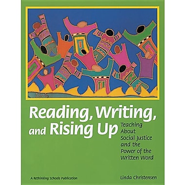 Reading, Writing, and Rising Up