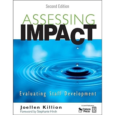 Assessing Impact: Evaluating Staff Development