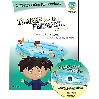 Thanks for the Feedback... I Think! Activity Guide for Teachers