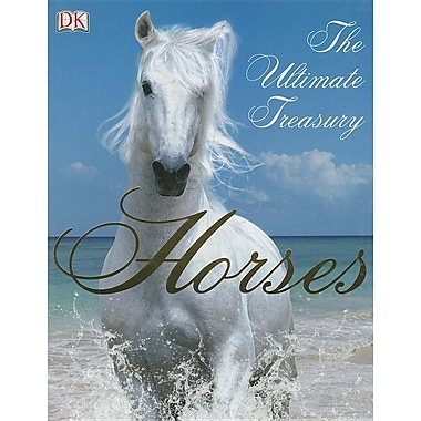 Horses: The Ultimate Treasury (Paperback)