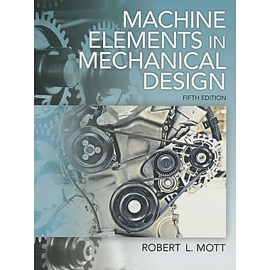 Machine Elements in Mechanical Design, New Book