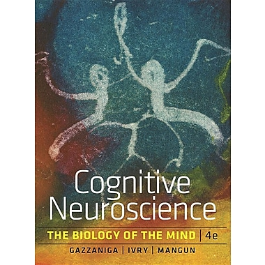 Cognitive Neuroscience: The Biology of the Mind (Fourth Edition), Used Book