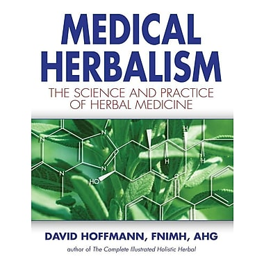 Medical Herbalism: The Science Principles and Practices Of Herbal Medicine, Used Book