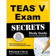 Secrets of the TEAS® V Exam Study Guide: TEAS Test Review for the Test of Essential Academic Skills