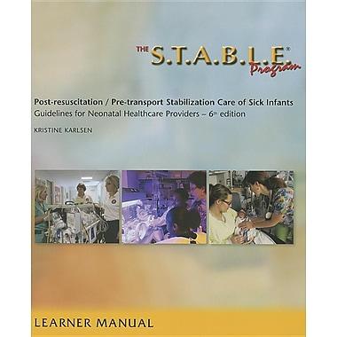 The S.T.A.B.L.E. Program, Learner/ Provider Manual