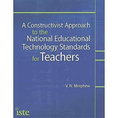 A Constructivist Approach to the NETS for Teachers