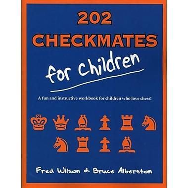 202 Checkmates for Children